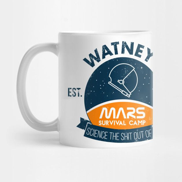 """white coffee mug with blue and orange logo that reads, """"Watney's Mars Survival Camp"""" with a banner at the bottom that says """"science the shit out of it"""""""