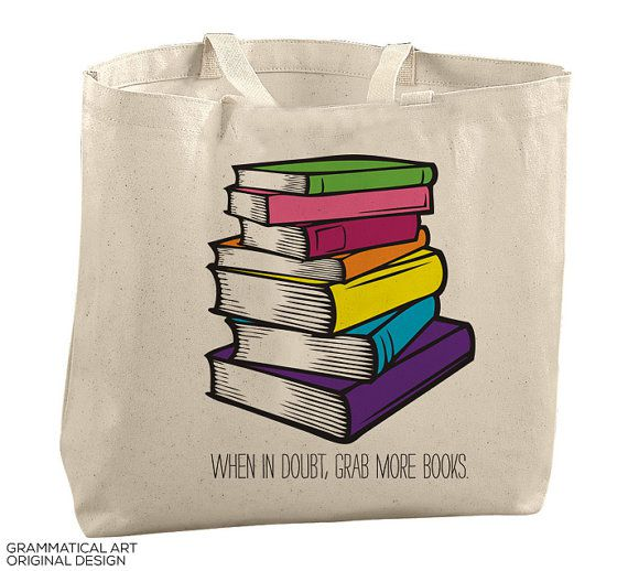 When in doubt, grab more books big book bags tote