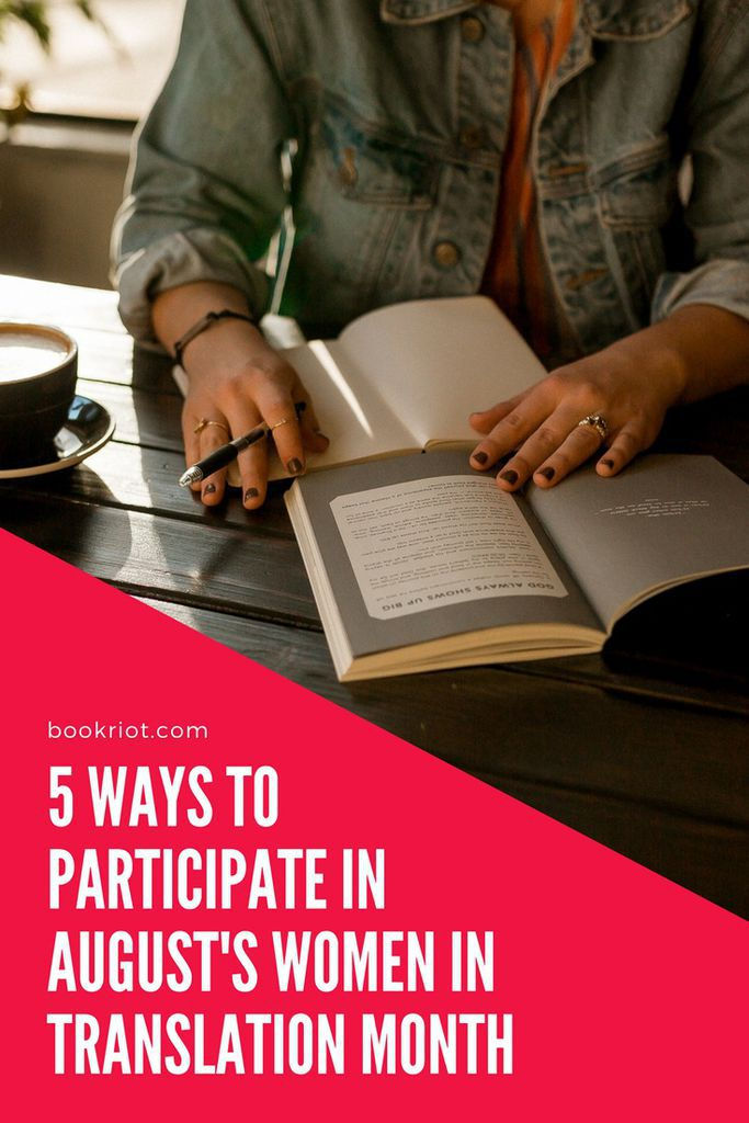 August is Women in Translation Month. Here are 5 ways to take part in this celebration of women's work in translation. women in translation month | books in translation | translations | translated books