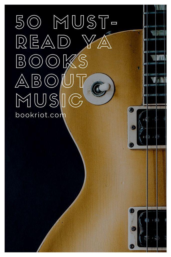 50 must-read ya books about music. ya books about bands   ya books about music   ya books for music lovers   books about music   ya books   ya book lists   ya fiction   ya nonfiction   #YALit