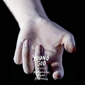 Young God by Katherine Faw Morris, Narrated by elizabeth evans