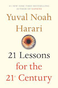 21 Lessons for the 21st Century by Yuval Noah Harari book cover
