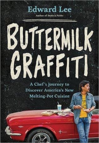 Buttermilk Graffiti by Edward Lee