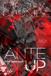 Ante Up by Christina C. Jones