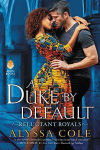 Duke by Default by alyssa cole