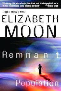 Elizabeth Moon Remnant Population | BookRiot | 15 Best Books about Aliens