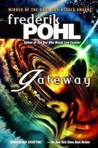 Frederik Phl Gateway | BookRiot | 15 Best Alien Books