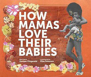 How Mamas Love Their Babies by Juniper Fitzgerald cover