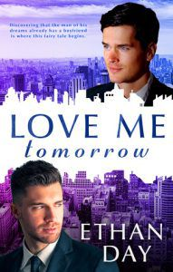 Love Me Tomorrow by Ethan Day