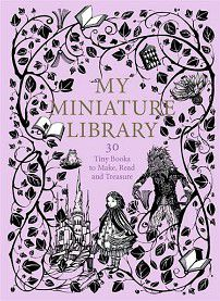 My Miniature Library by Daniela Jaglenka Terrazzini cover