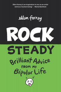 Rock Steady Ellen Forney cover image