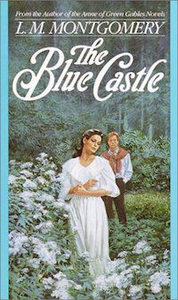 Cover of The Blue Castle by L.M. Montgomery