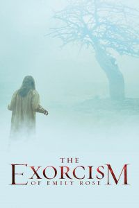 The Exorcism of Emily Rose Horror Movies based on True Stories movie poster