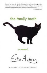 The Family Tooth: A Memoir by Ellis Avery cover