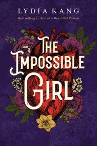 The Impossible Girl por Lydia Kang imagem da capa