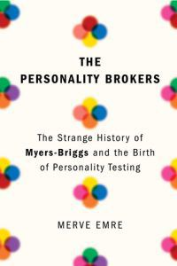 The Personality Brokers by Merve Emre cover