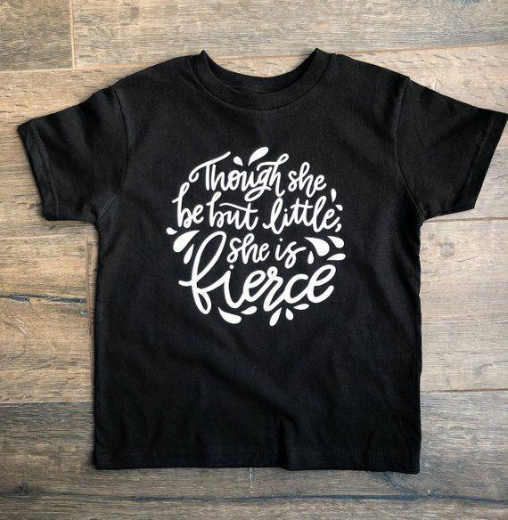 Though She Be But Little She Is Fierce T-shirt - ahintofscarlett