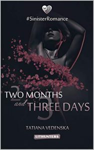 Two Months Three Days book cover