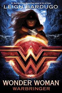 Wonder Woman- Warbringer (DC Icons Series) by Leigh Bardugo