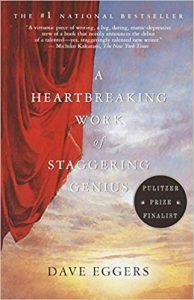 a heartbreaking work of staggering genius dave eggers tragicomic memoir