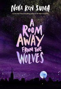 A Room Away from the Wolves Nova Ren Suma