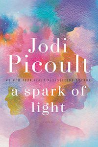 A Spark of Light by Jodi Picoult book cover