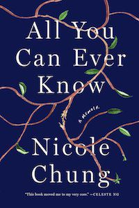 All You Can Ever Know: A Memoir by Nicole Chung book cover