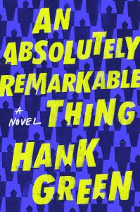 An Absolutely Remarkable Thing from 21 Books To Add To Your Fall TBR | bookriot.com