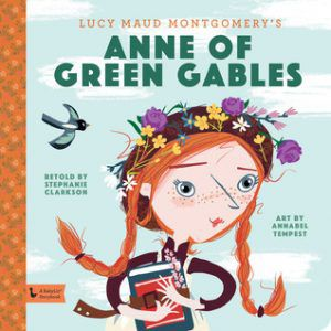 anne of green gables a babylit storybook by annabel tempest