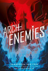 Archenemies from 21 YA Books To Add To Your Fall TBR | bookriot.com