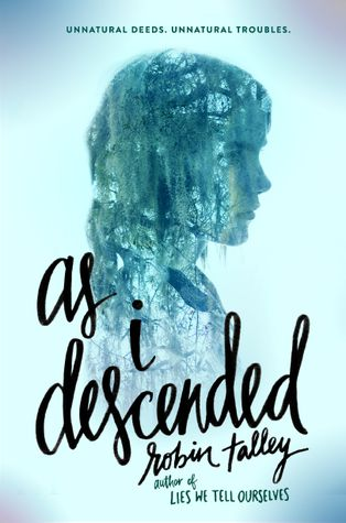cover of As I Descended novel by robin talley