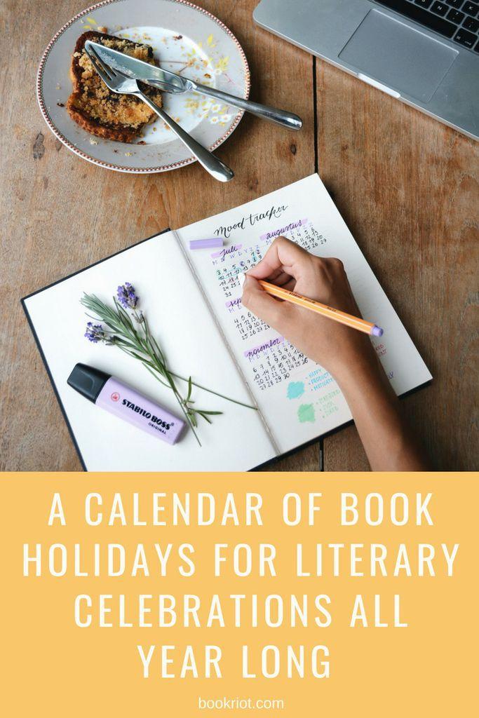 A calendar of book holidays for literary celebrations all year long. calendars | book holidays | book celebrations | book parties | bookish events