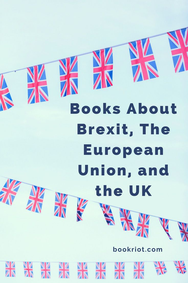 Books about Brexit, the European Union, and the UK.   politics | European politics | books about politics | book lists