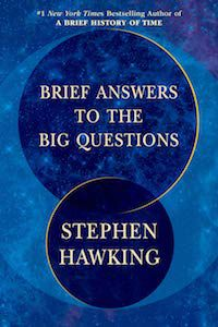 Brief Answers to the Big Questions by Stephen Hawking book cover