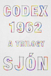 CoDex 1962: A Trilogy by Sjón book cover