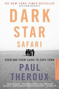 Dark Star Safari by Paul Theroux book cover
