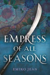 Empress of All Seasons from 21 Books To Add To Your Fall TBR | bookriot.com
