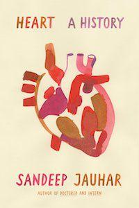 Heart: A History by Sandeep Jauhar book cover