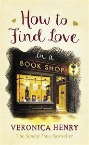 how to find love in a bookshop by veronica henry cover image