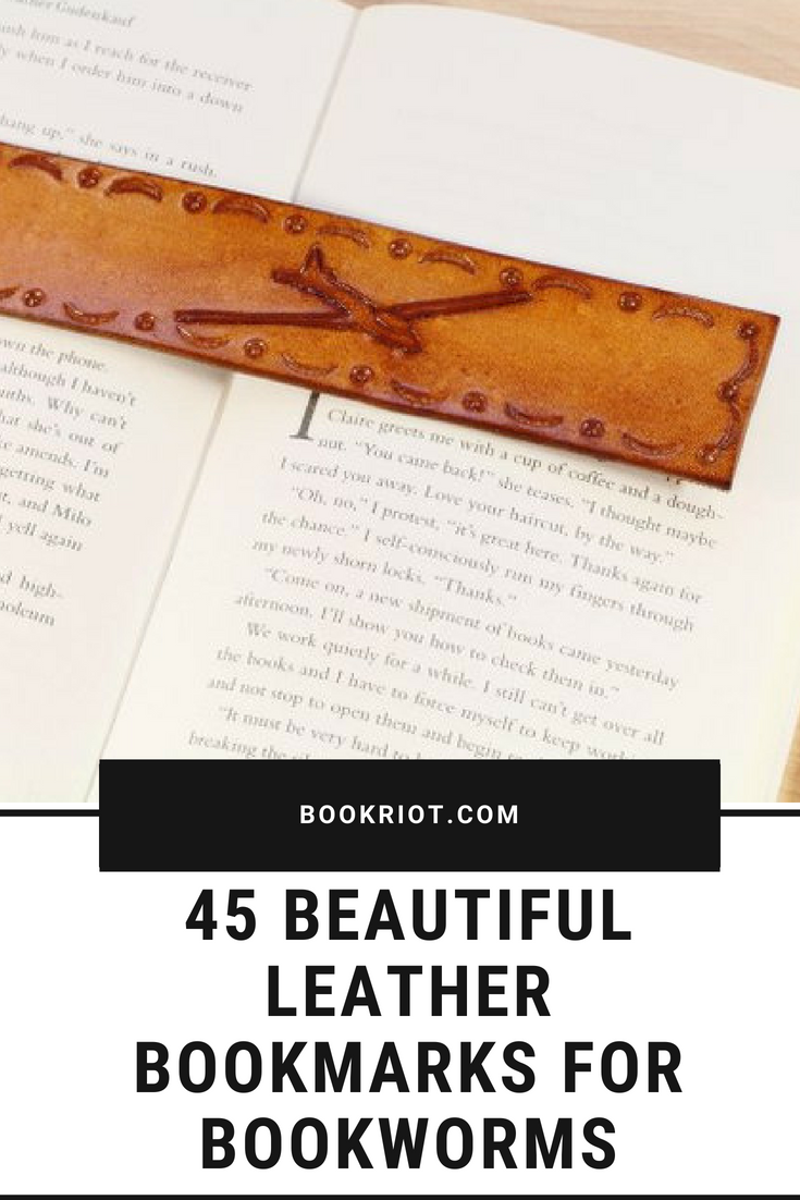 45 beautiful leather bookmarks for bookworms. leather bookmarks | bookmarks | cool bookmarks | bookish gifts