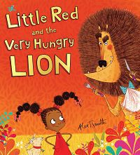 Cover of Little Red and the Very Hungry Lion by Alex T. Smith
