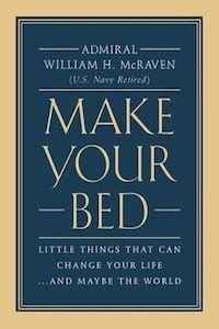 Make Your Bed by Admiral William H. McRaven book cover