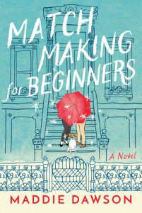 matchmaking for beginners by maddie dawson cover image