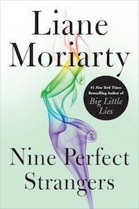 Nine Perfect Strangers by Liane Moriarty book cover