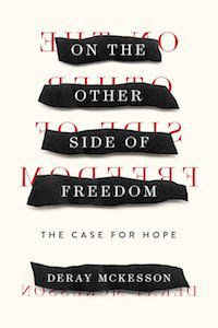 On the Other Side of Freedom: The Case for Hope by Deray Mckesson book cover