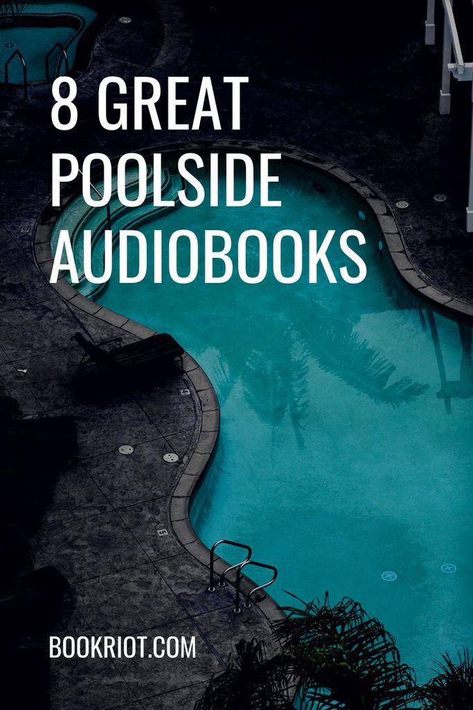 8 great poolside audiobooks audiobooks | audiobooks for summer | light audiobooks | audiobooks to listen to