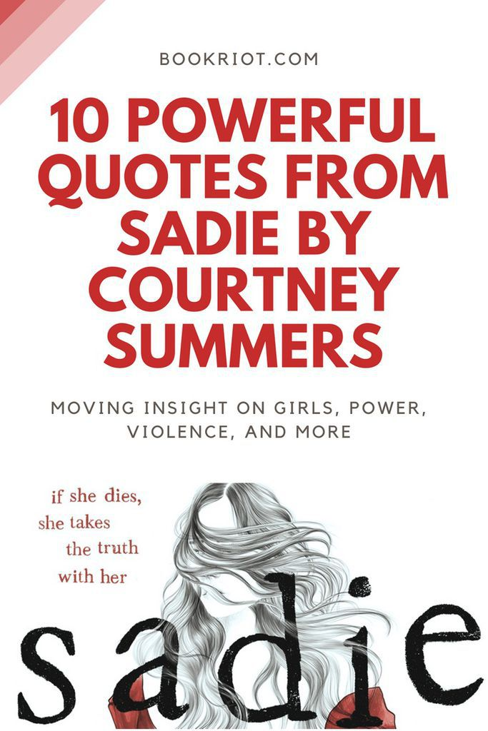 Powerful, moving quotes from SADIE by Courtney Summers quotes | quotes from YA books | YA book quotes | Courtney Summers quotes | #YALit