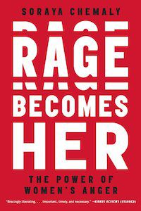 Rage Becomes Her: The Power of Women's Anger by Soraya Chemaly book cover
