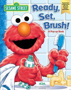 Sesame Street: Ready, Set, Brush! By Che Rudko