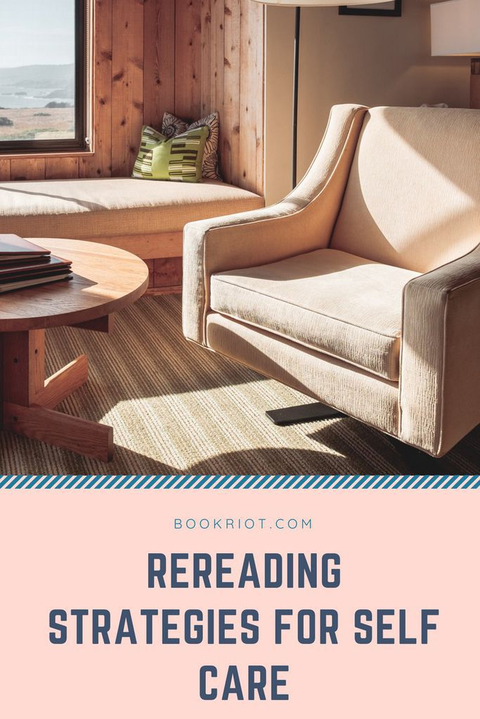 Rereading strategies for self-care. self-care | self care | rereading books | reading habits